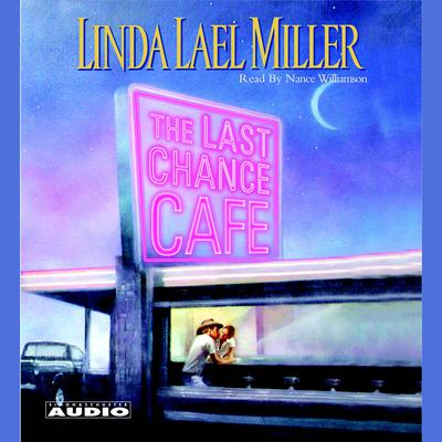The Last Chance Cafe - Abridged