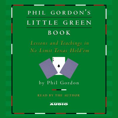 Phil Gordon's Little Green Book - Abridged