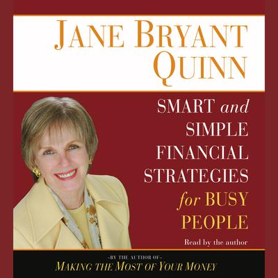Smart and Simple Financial Strategies for Busy People - Abridged