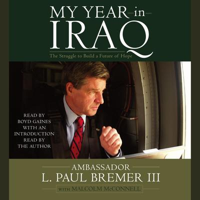 My Year in Iraq - Abridged