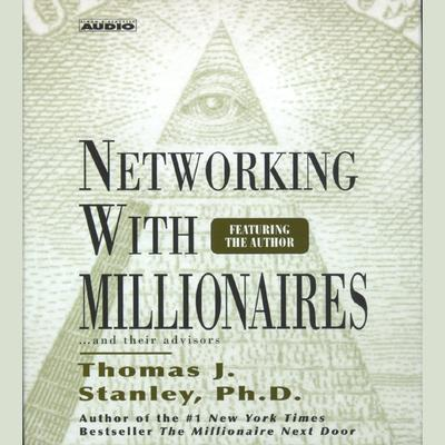Networking with Millionnaires - Abridged