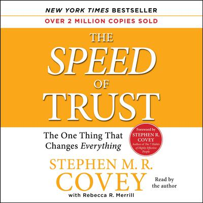 The SPEED of Trust - Abridged