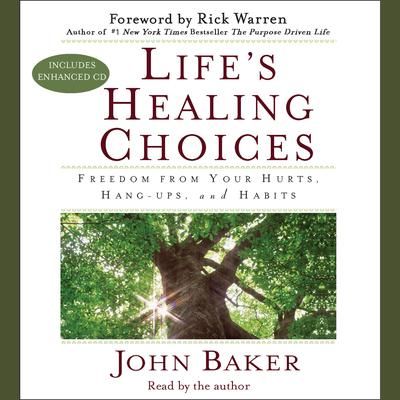 Life's Healing Choices - Abridged