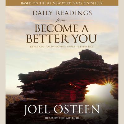 Daily Readings from Become a Better You - Abridged