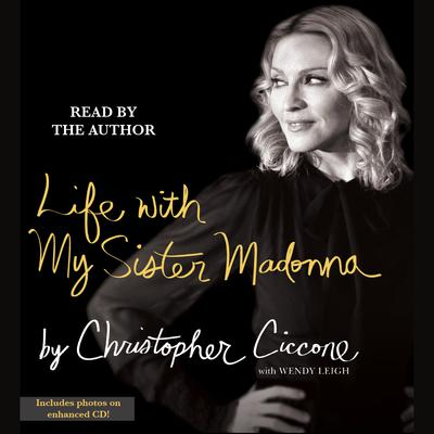 Life With My Sister Madonna - Abridged
