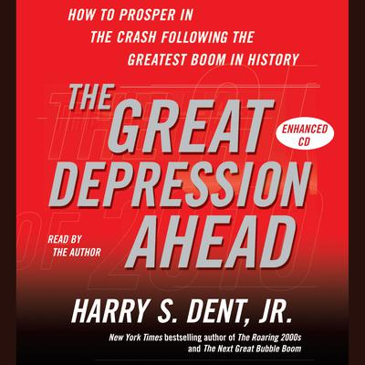 The Great Depression Ahead - Abridged