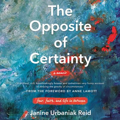The Opposite of Certainty