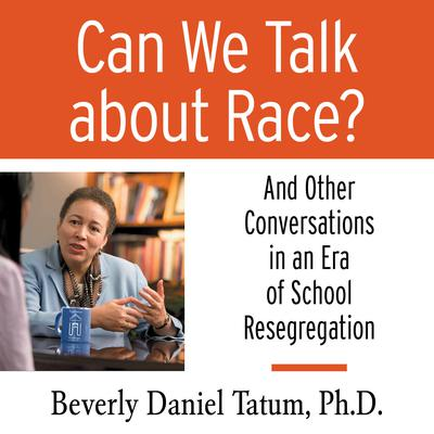 Can We Talk About Race?