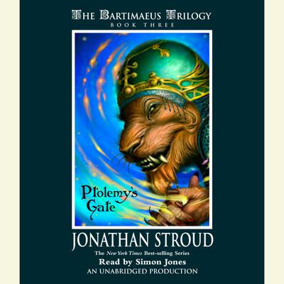 The Bartimaeus Trilogy, Book Three: Ptolemy's Gate