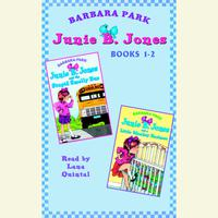 Junie B. Jones: Books 1-2