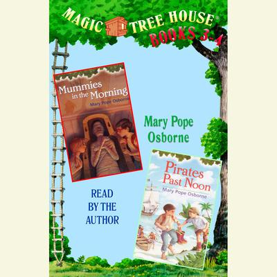 Magic Tree House: Books 3 and 4