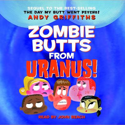 Zombie Butts From Uranus! - Abridged