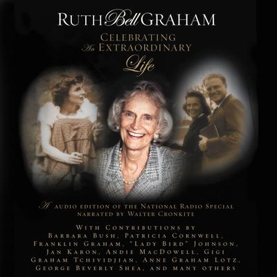 MP3D: Ruth Bell Graham: Celebrating an Extraordinary Life - Abridged