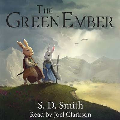 The Green Ember: The Green Ember Book I