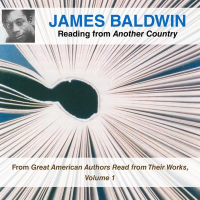 James Baldwin Reading from Another Country