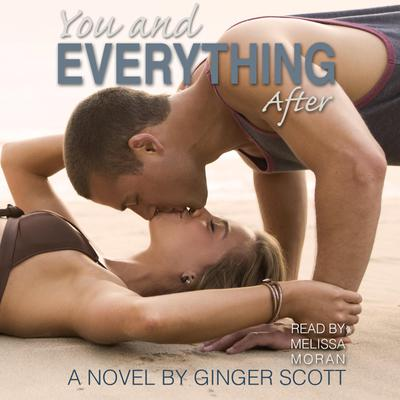 You and Everything After