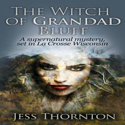 The Witch of Grandad Bluff