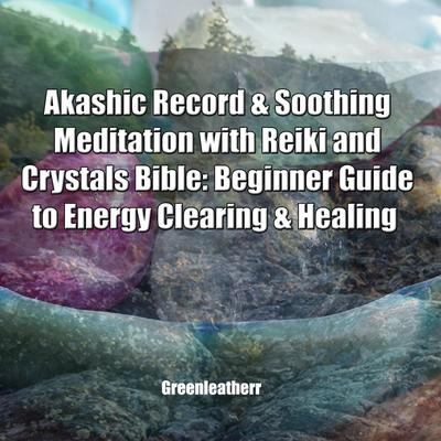 librofm  akashic record  soothing meditation with reiki
