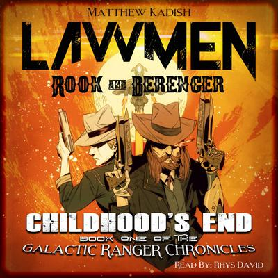 Lawmen: Rook & Berenger - Childhood's End