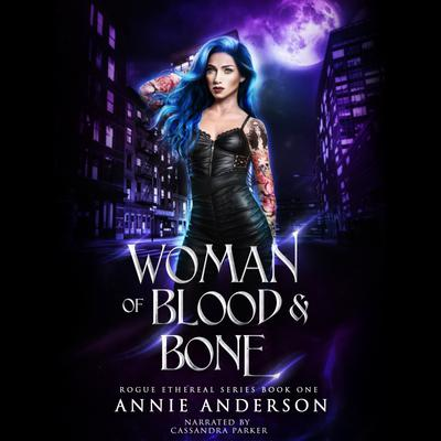 Woman of Blood & Bone