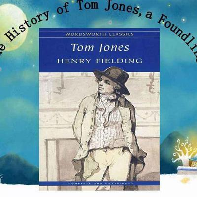 Tom Jones - Henry Fielding - Abridged