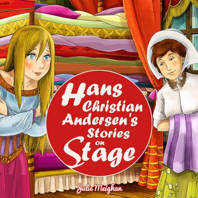 Hans Christain Anderson's Stories On Stage