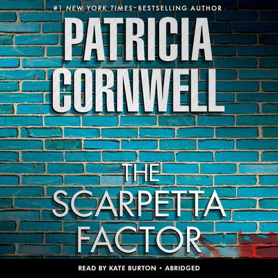 The Scarpetta Factor - Abridged