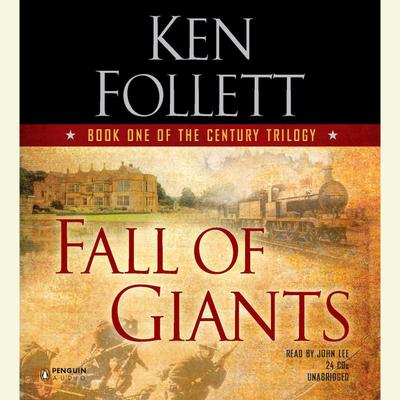 Fall of Giants - Abridged
