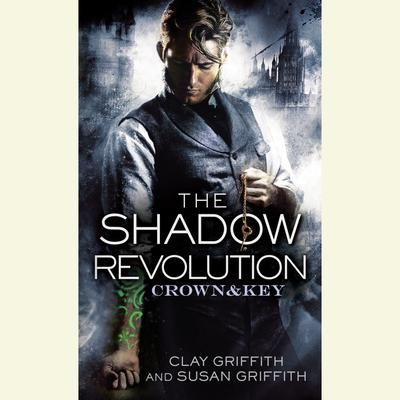 The Shadow Revolution: Crown & Key