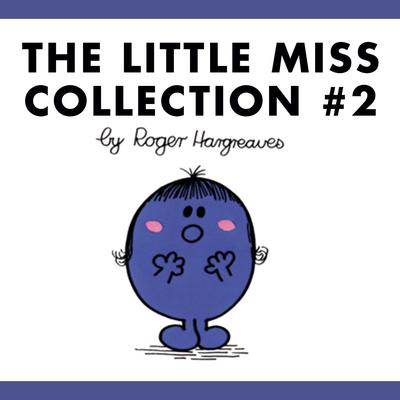 The Little Miss Collection #2