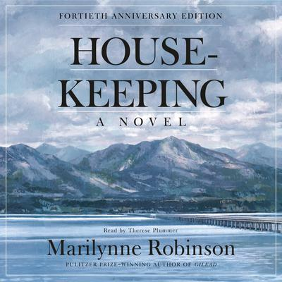 Housekeeping (Fortieth Anniversary Edition)