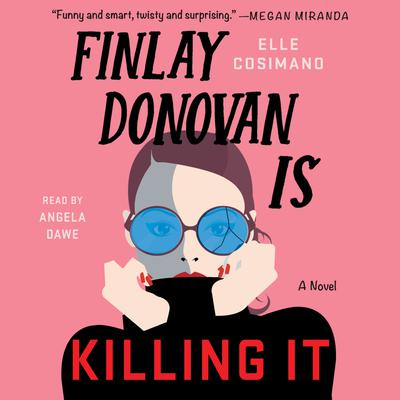 Finlay Donovan Is Killing It