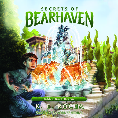 Secrets of Bearhaven, Book #3: Hidden Rock Rescue