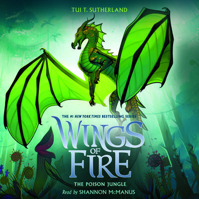 The Poison Jungle (Wings of Fire, Book 13) (Digital Audio Download Edition)