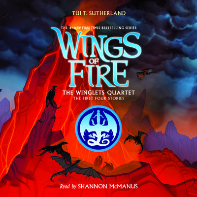 Wings of Fire: The Winglets Quartet