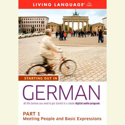 Starting Out in German: Part 1--Meeting People and Basic Expressions