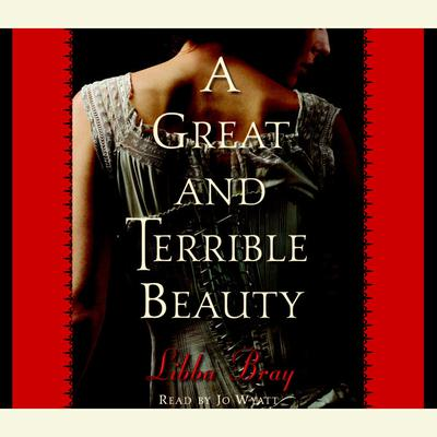 A Great and Terrible Beauty - Abridged