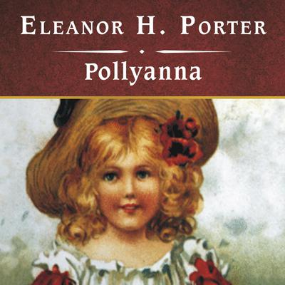 Pollyanna, with eBook