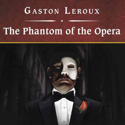 The Phantom of the Opera, with eBook