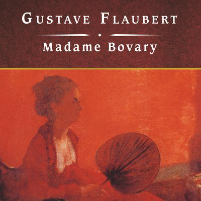 the rhythm of narrative in gustave flauberts madame bovary He presents these with an engrossing narrative that places them in the madame bovary i bought the letters of gustave flaubert 1830-1857 after reading an.