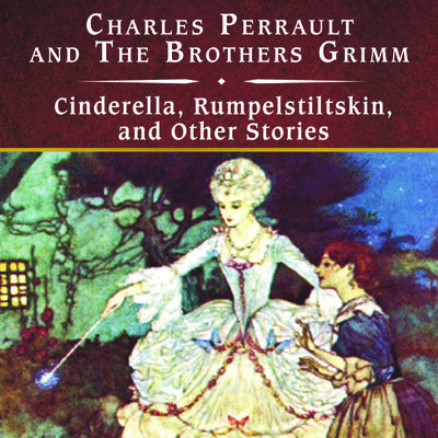 Cinderella, Rumpelstiltskin, and Other Stories, with eBook