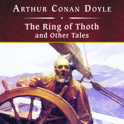 The Ring of Thoth and Other Tales, with eBook
