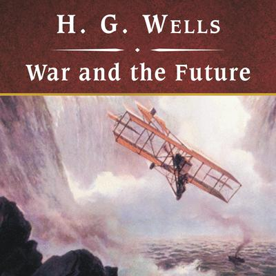 War and the Future, with eBook