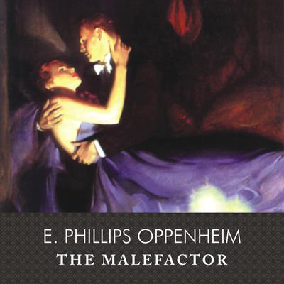 The Malefactor, with eBook