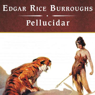 Pellucidar, with eBook