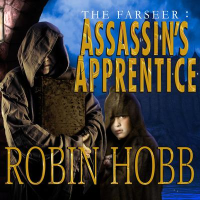 The Farseer: Assassin's Apprentice