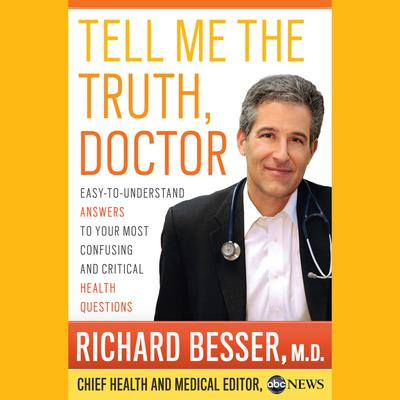 Tell Me the Truth, Doctor Unabridged DA