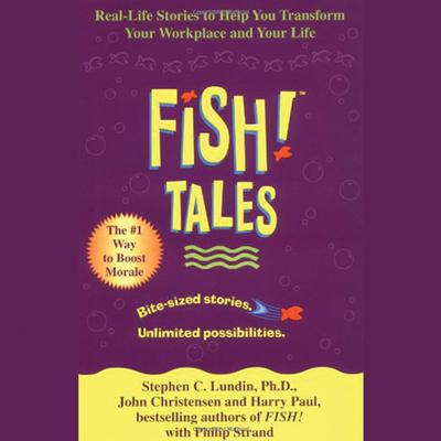Fish! Tales - Abridged