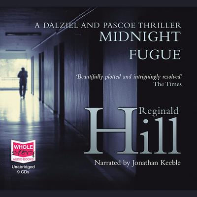Midnight Fugue: Dalziel and Pascoe, Book 24