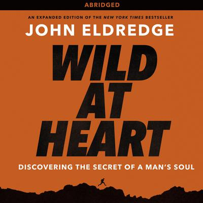 Wild at Heart - Abridged